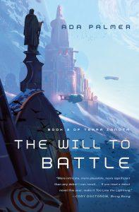 """""""The Will to Battle"""" von Ada Palmer"""