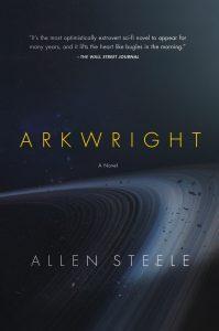Arkwright von Allen Steele