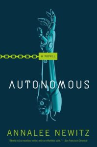 """""""Autonomous"""" von Annalee Newitz"""