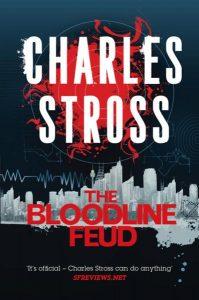 """""""The Bloodline Feud"""" von Charles Stross"""