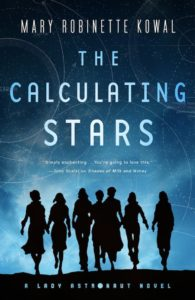 """The Calculating Stars"" von Mary Robinette Kowal"