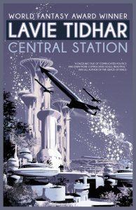 Central Station von Lavie Tidhar