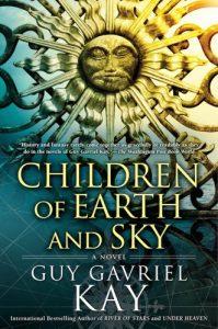 Children of Earth and Sky von Guy Gavriel Kay