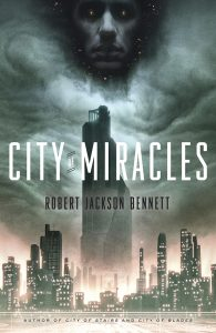 City of Miracles von Robert Jackson Bennett
