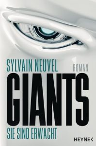 Giants von Sylvain Neuvel