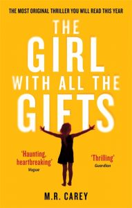 """The Girl With All the Gifts"" von M.R. Carey"