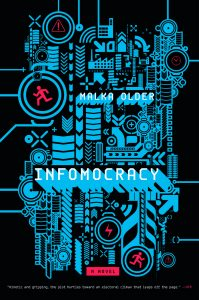 """Infomocracy"" von Malka Older"