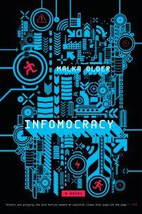 """""""Infomocracy"""" von Malka Older"""