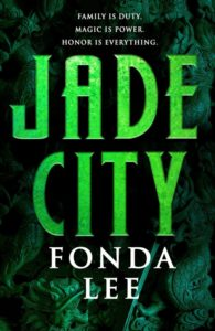 """Jade City"" von Fonda Lee"