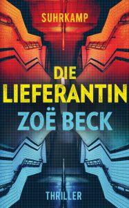"""""""Die Lieferantin"""" von Zoe Beck"""