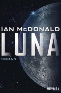 """Luna"" von Ian McDonald"