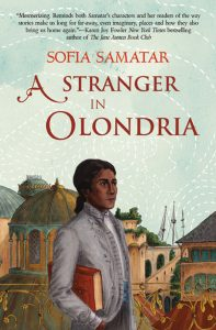 """A Stranger in Olondria"" von Sofia Samatar"