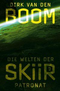 """""""Die Welten der Skiir 3: Patronat"""" von Dirk van den Boom"""