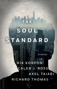 The Soul Standard von Nik Korpon, Caleb J. Ross, Axel Taiari & Richard Thomas