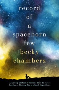 """Record of a Spaceborn Few"" von Becky Chambers"