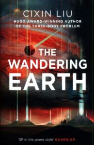 """The Wandering Earth"" von Cixin Liu"